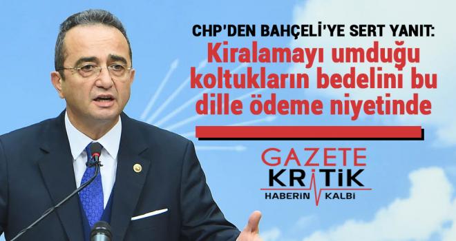 CHP'den Bahçeli'ye: Kiralamayı umduğu koltukların bedelini bu dille ödeme niyetinde