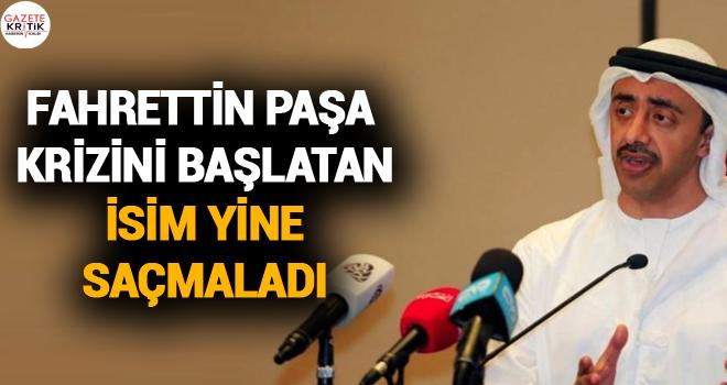 Fahrettin Paşa krizini başlatan isim yine saçmaladı