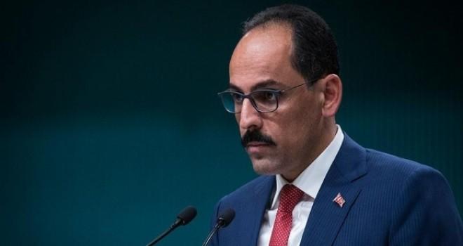 Cumhurbaşkanlığı Sözcüsü: Teröre karşı her türlü müdahale hakkımız mahfuzdur