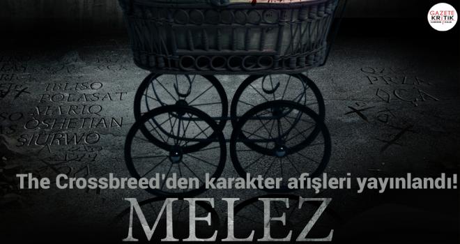 The Crossbreed'den karakter afişleri yayınlandı!