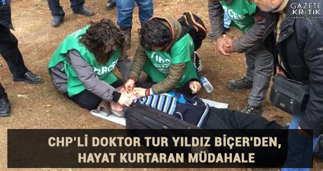 CHP'li doktor Tur Yıldız Biçer'den, hayat kurtaran müdahale