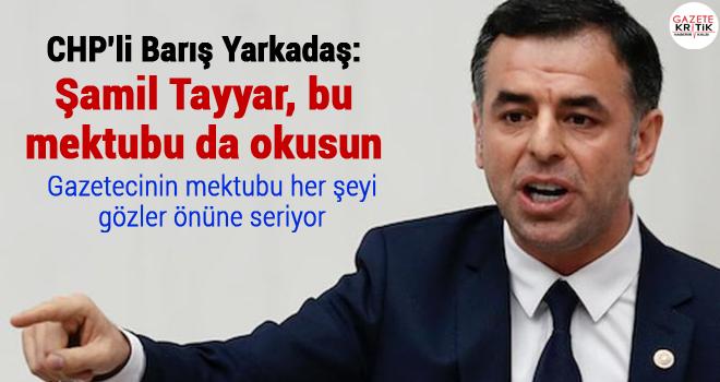 'Şamil Tayyar, bu mektubu da okusun'