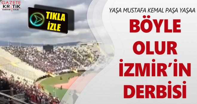 Böyle olur İzmir'in derbisi
