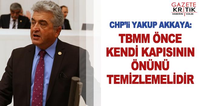 CHP'li Akkaya Meclis Çalışanlarının Sorunlarını Gündeme Getirdi…