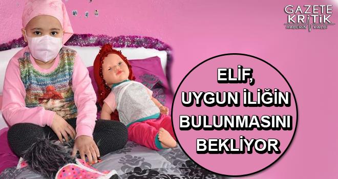Elif, uygun iliğin bulunmasını bekliyor