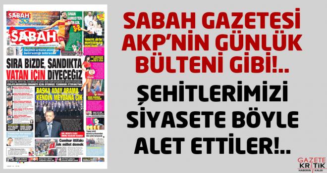 SABAH GAZETESİ AKP'NİN GÜNLÜK BÜLTENİ GİBİ!..
