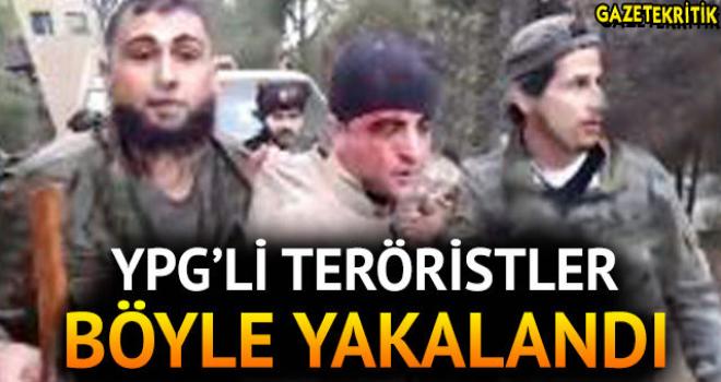 YPG'li teröristler böyle yakalandı! İşte o fotoğraf