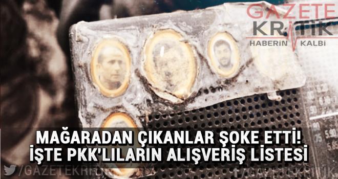Mağaradan çıkanlar şoke etti! İşte PKK'lıların alışveriş listesi