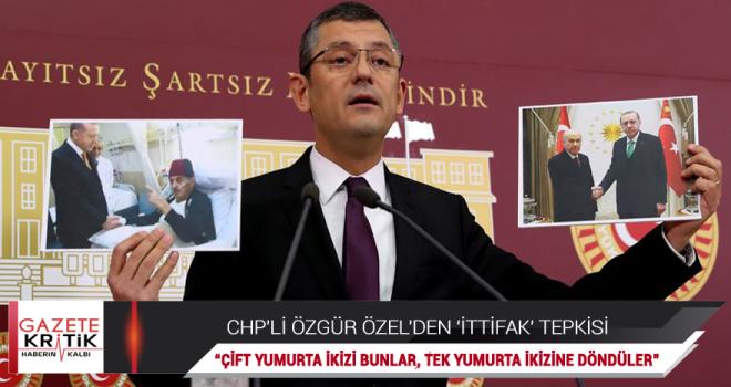 CHP'li Özgür Özel'den 'ittifak' tepkisi