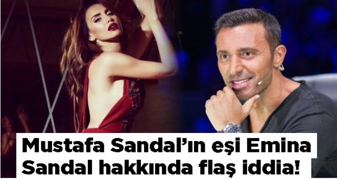 Mustafa Sandal'ın eşi Emina Sandal hakkında flaş iddia!