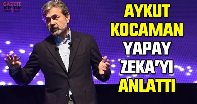Aykut Kocaman 'yapay zekayı' anlattı