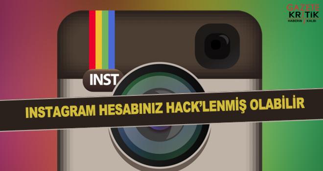 Instagram hesabınız hacklenmiş olabilir!
