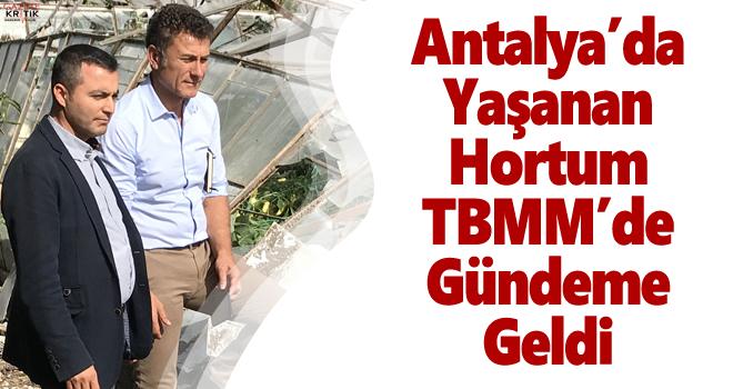 Antalya'da Yaşanan Hortum TBMM'de Gündeme Geldi