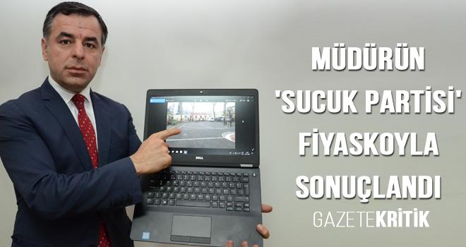 Müdürün 'SUCUK PARTİSİ' fiyaskoyla sonuçlandı