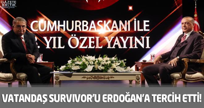 Vatandaş Survivor'ı Erdoğan'a tercih etti