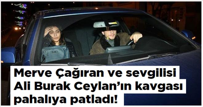 Merve Çağıran ve sevgilisi Ali Burak Ceylan'ın kavgası pahalıya patladı!