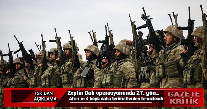 Zeytin Dalı operasyonunda 27. gün… Afrin´in 4 köyü daha teröristlerden temizlendi