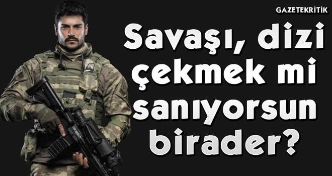 """Barış Atay, Burak Özçivit'e tepki gösterdi: """"Savaşı dizi çekmek mi sanıyorsun?"""""""