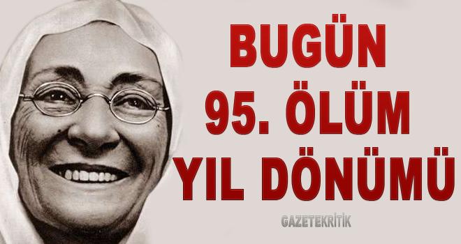 Büyük Önder Atatürk'ün annesi Zübeyde Hanım'ın hayatından önemli notlar! Bugün 95 ölüm yıl dönümü