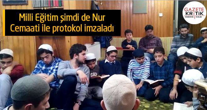 Milli Eğitim şimdi de Nur Cemaati ile protokol imzaladı