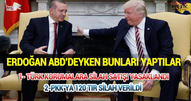 Erdoğan ABD'de iken bunları yaptılar
