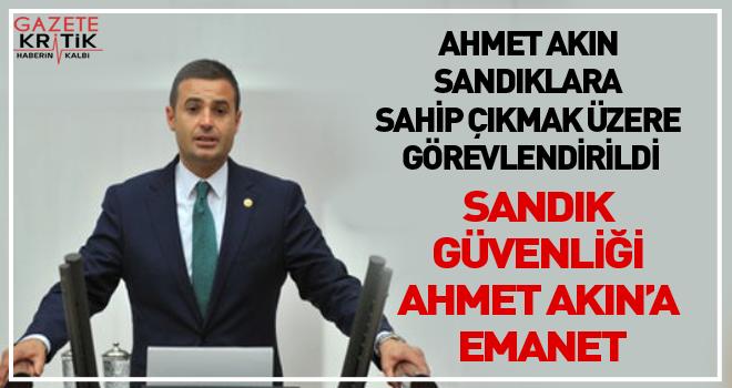 AHMET AKIN'A CHP'DEN ÇOK ÖNEMLİ GÖREV