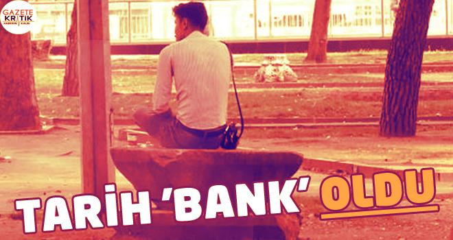 Tarih 'bank' oldu
