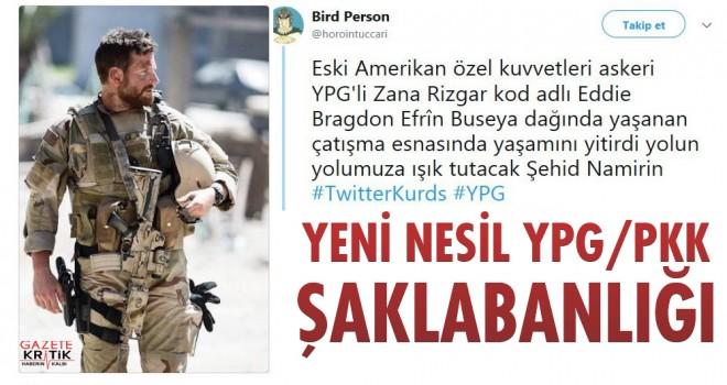Yeni Nesil YPG/PKK Şaklabanlığı