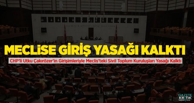 Meclis'te sivil toplum yasağı kalktı