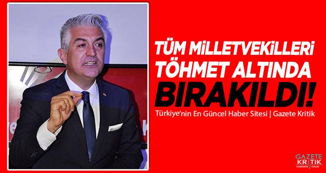 TÜM MİLLETVEKİLLERİ TÖHMET ALTINDA BIRAKILDI!