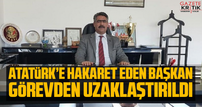 Atatürk'e hakaret eden Şırnak Üniversitesi Daire Başkanı görevden uzaklaştırıldı