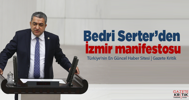 Bedri Serter'den İzmir manifestosu