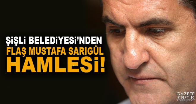 Şişli Belediyesi'nden flaş Mustafa Sarıgül hamlesi!