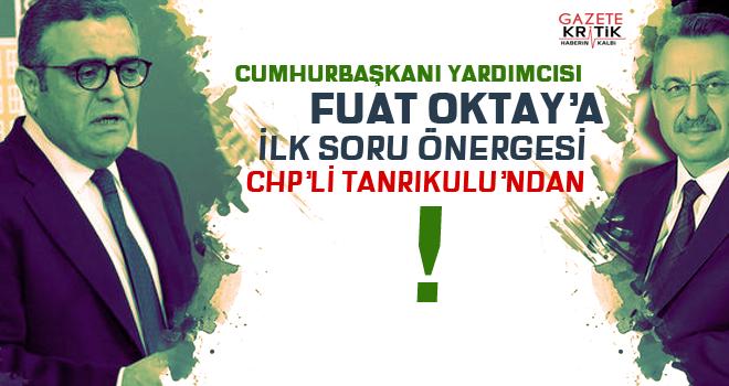 Cumhurbaşkanı Yardımcısına İlk Soru Önergesi CHP'li Sezgin Tanrkulu'ndan