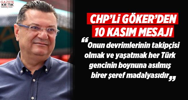 CHP BURDUR MİLLETVEKİLİ DR. MEHMET GÖKER'İN 10 KASIM MESAJI