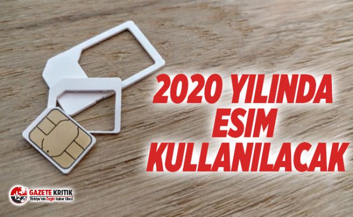 2020 yılında eSIM kullanılacak