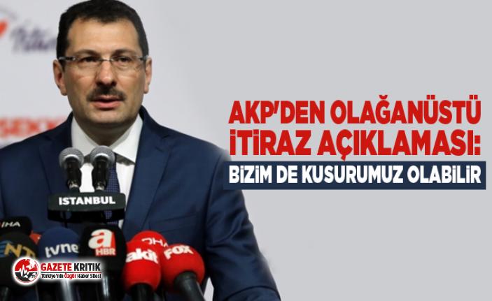 AKP'den olağanüstü itiraz açıklaması: Bizim de kusurumuz olabilir