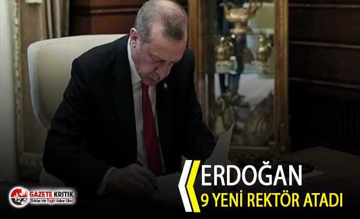 Cumhurbaşkanı Erdoğan, 9 Üniversiteye Rektör Atadı