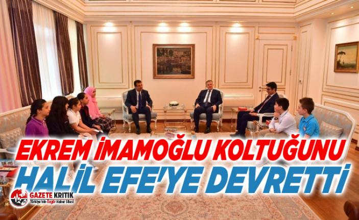 Ekrem İmamoğlu koltuğunu Halil Efe'ye devretti