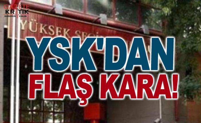 YSK'dan Flaş Kara!