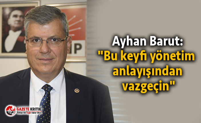Ayhan Barut'tan devlet yönetimindeki özensizliğe tepki