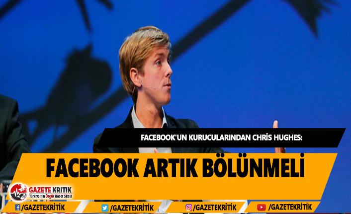 Chris Hughes:Facebook artık bölünmeli
