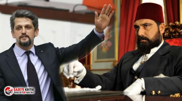 HDP'li Paylan: 2. Abdülhamid dizisinde bir Ermeni var, hain, sinsi; adı ne: Garo, özel olarak seçmişler