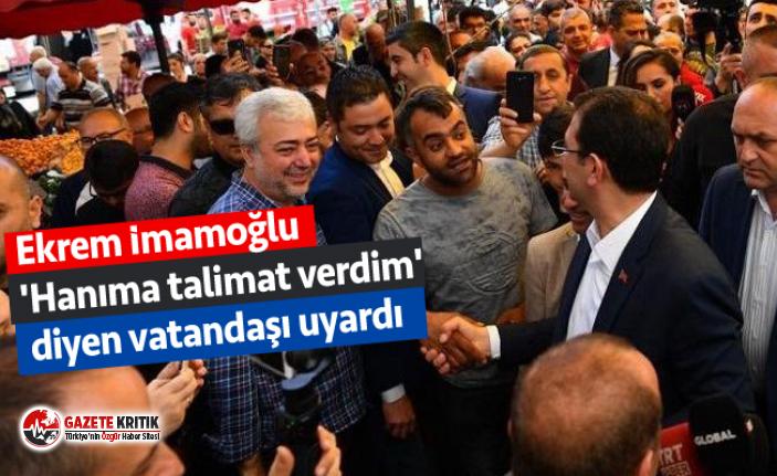 İmamoğlu 'Hanıma talimat verdim' diyen vatandaşı uyardı