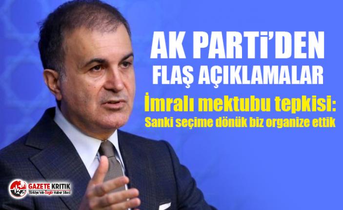 AK Parti Sözcüsü Çelik'in İmralı mektubu tepkisi: Sanki seçime dönük biz organize ettik