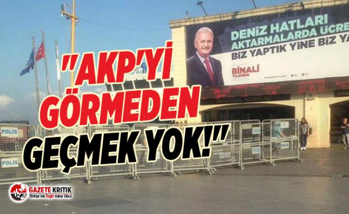 """AKP'yi görmeden geçmek yok!"""