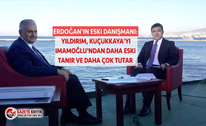 Erdoğan'ın eski danışmanı: Yıldırım, Küçükkaya'yı İmamoğlu'ndan daha eski tanır ve daha çok tutar