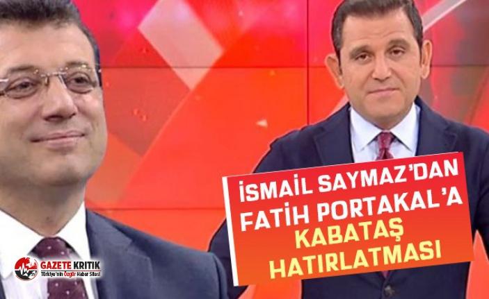 İsmail Saymaz'dan Fatih Portakal'a Kabataş hatırlatması: Üzerine Kabataş gölgesi düşecek