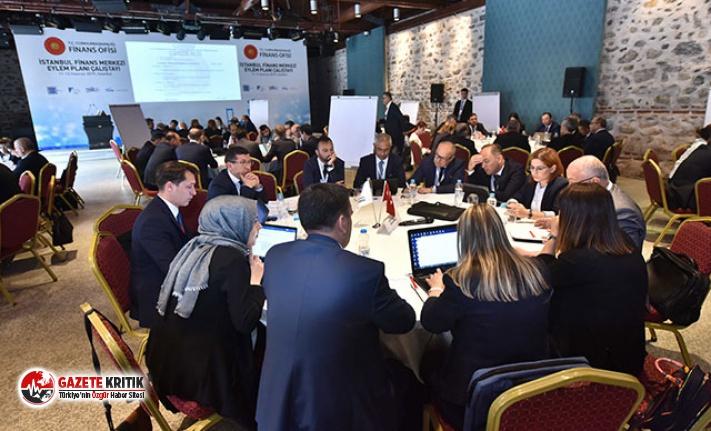 İstanbul Finans Merkezi Eylem Planı Çalıştayı yapıldı