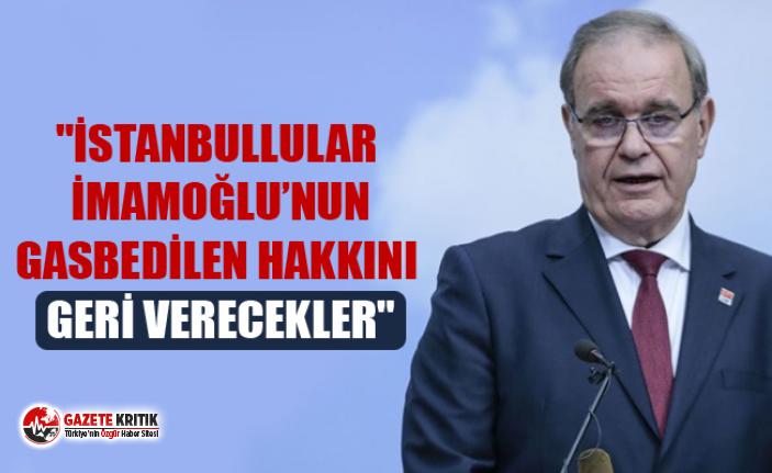 """""""İSTANBULLULAR İMAMOĞLU'NUN GASBEDİLEN HAKKINI GERİ VERECEKLER"""""""